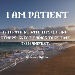 I AM PATIENT