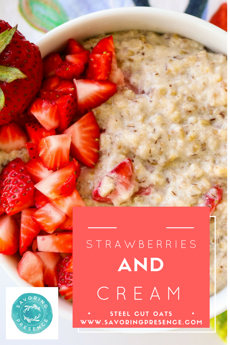 Strawberries and Cream Steel Cut Oats Pintrest