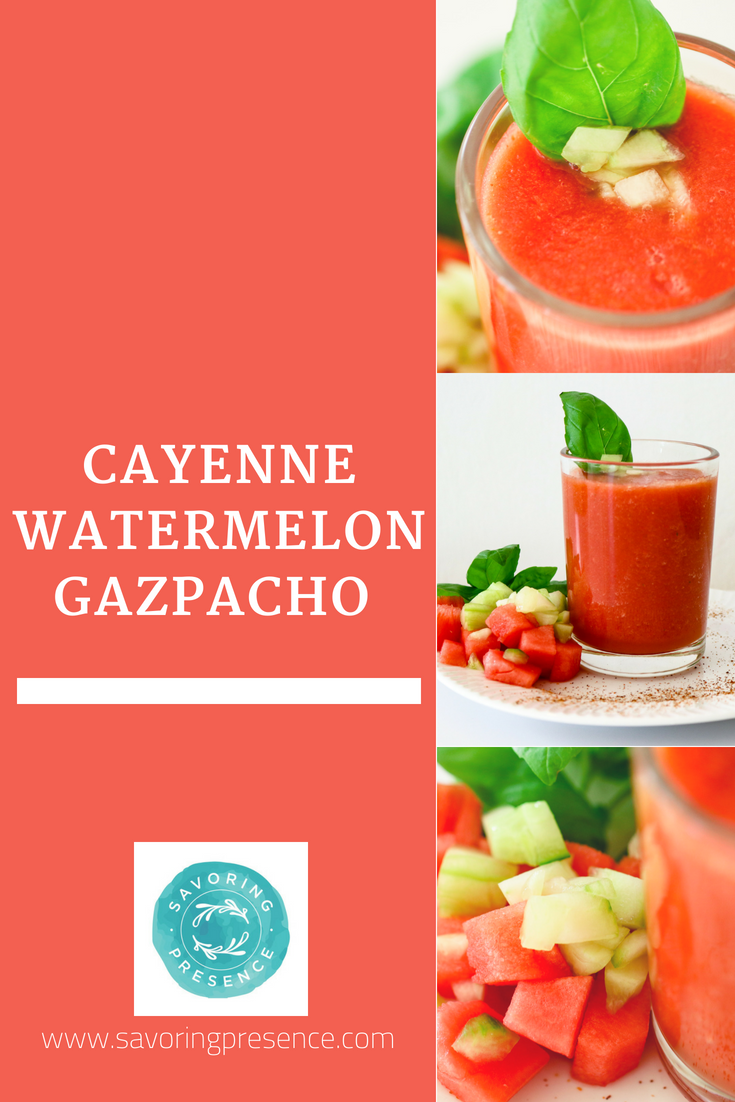 Cayenne Watermelon Gazpacho Pintrest