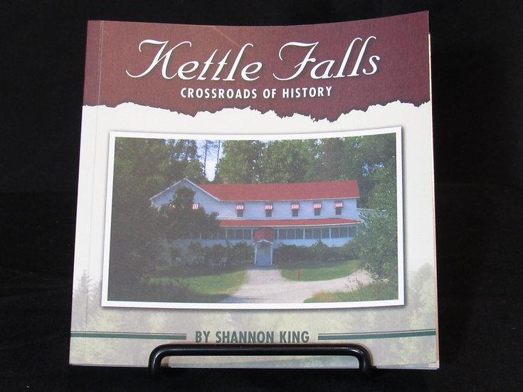 Kettle Falls: Crossroads of History