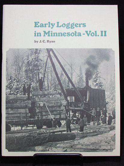 Early Loggers in Minnesota--Vol. II
