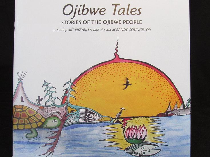 Ojibwe Tales: Stories of the Ojibwe People