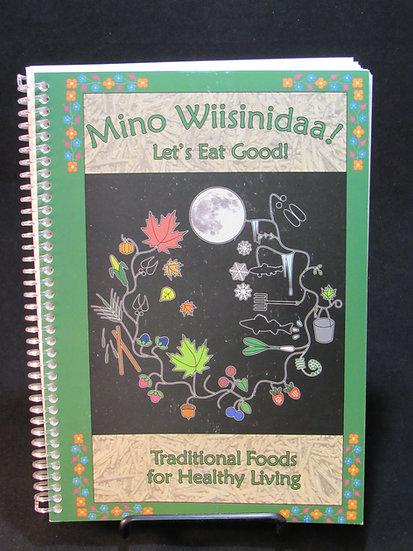 Mino Wiisinidaa! Let's Eat Good!