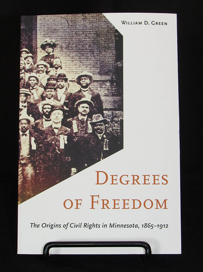 Degrees of Freedom: Civil Rights in Minnesota