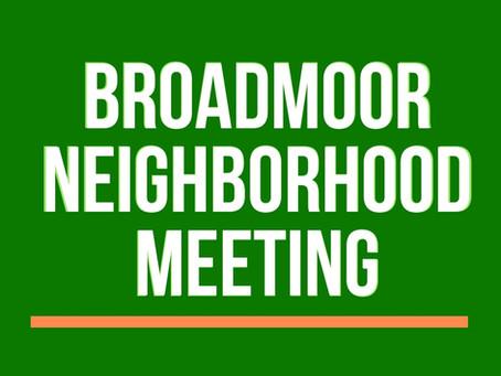 Broadmoor Neighborhood Meeting Notes - August 16, 2021