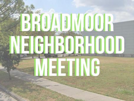 Broadmoor Neighborhood Meeting Notes — April 19, 2021