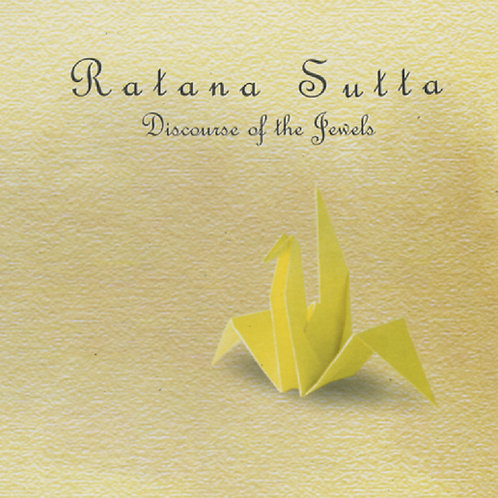 Ratana Sutta (Pali/ English Narration) 宝石经