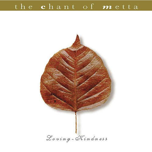 The Chant of Metta (English Narration)