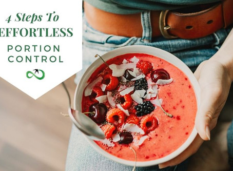 4 Steps to Effortless Portion Control