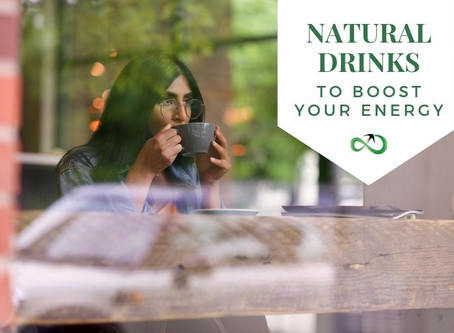 Natural Drinks to Boost your Energy (that are NOT Coffee)