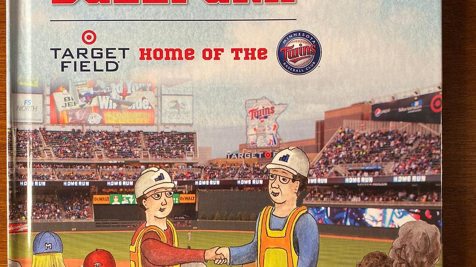 """""""building a ballpark:Minnesota Twins Target Field signed book"""