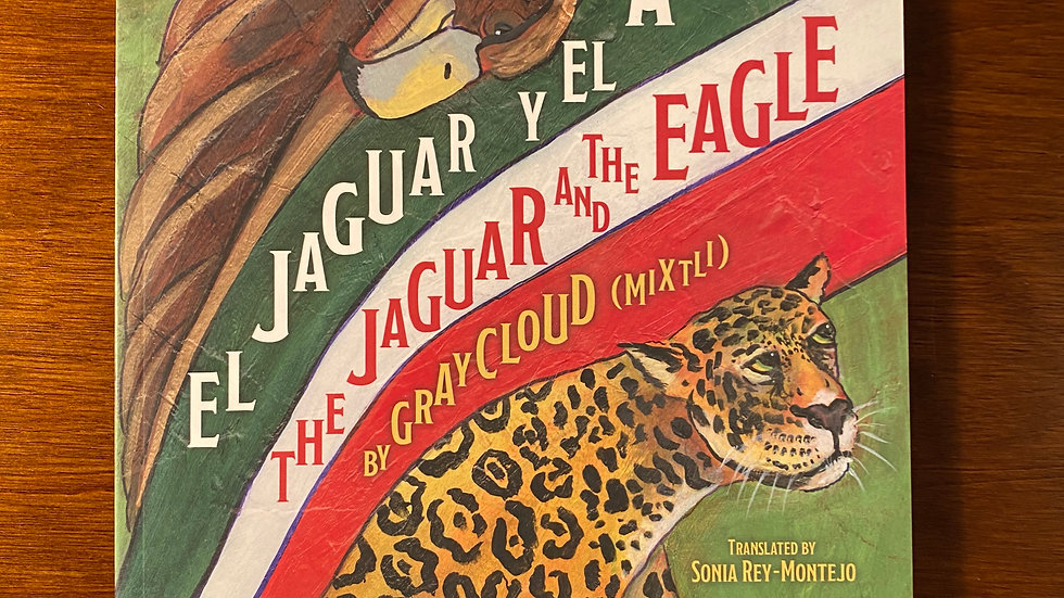 """The Jaguar and the Eagle"" signed bilingual book"