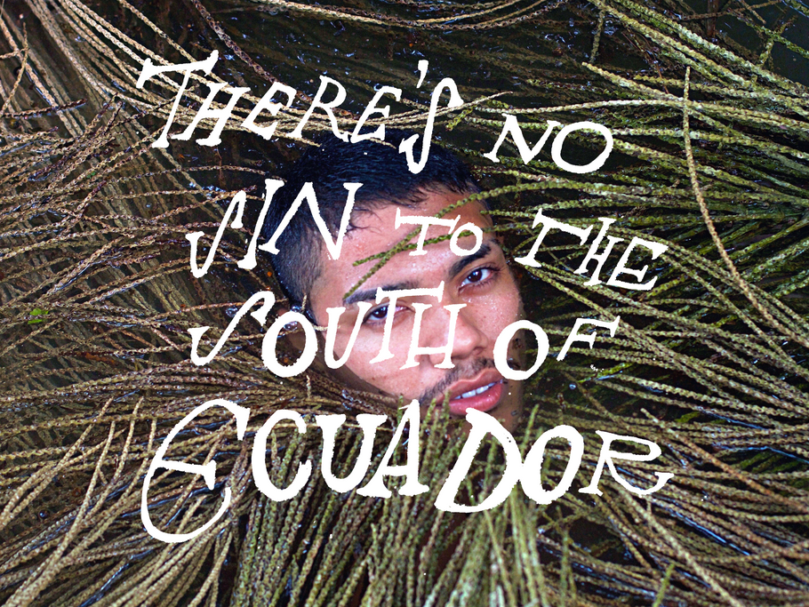 There's No Sin To The South Of Ecuador