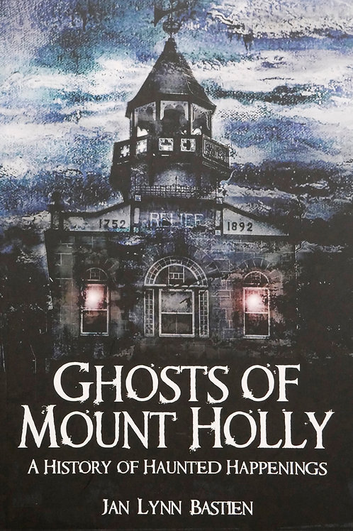 Ghosts of Mount Holly