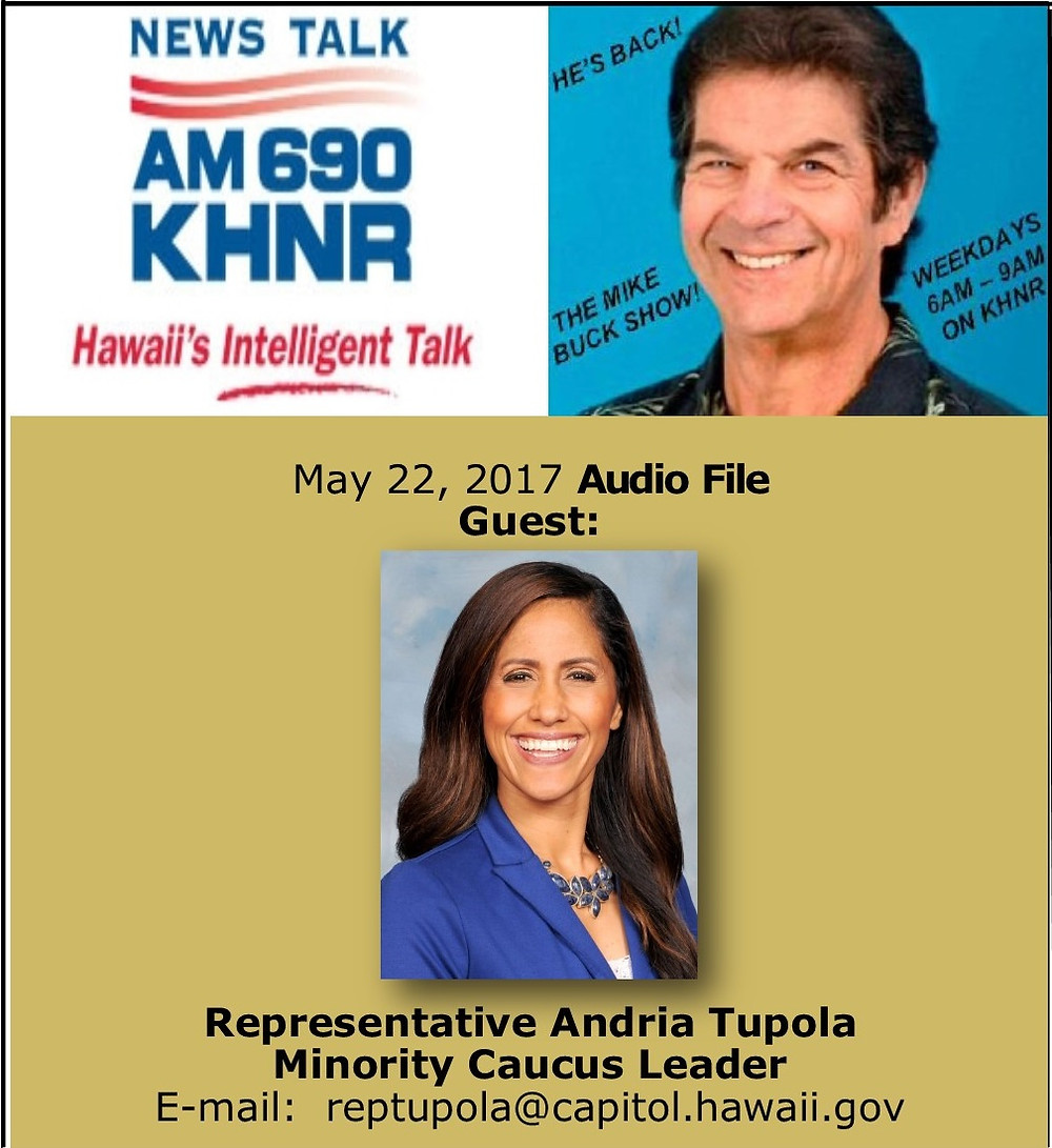 May 22, 2017 MIKE BUCK with Rep. Andria Tupola
