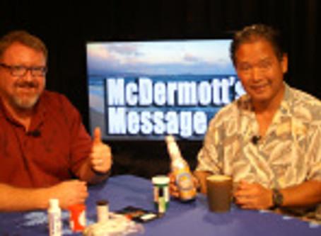 McDermott's Message Marijuana Dispensaries – Guest Rep. Oshiro