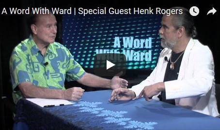 A Word with Ward with Special Guest Henk Rogers