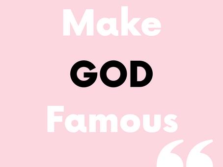 Make God Famous