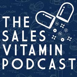 The Sales Vitamin Podcast