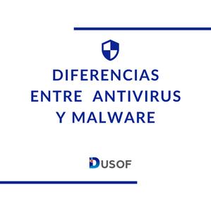 Diferencias entre antivirus y malware