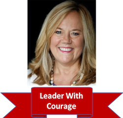 Our Conversation With A Leader Who Embodies The Nine Behaviors of Leading With Courage® (Part I)