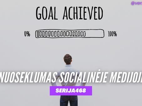 Serija #468 Suprask POSTŲ PROGRESIJA socialinėje medijoje 🧩🧩🧩