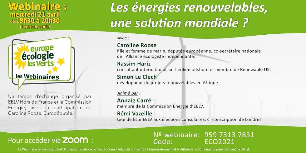Les énergies renouvelables? Une solution mondiale?