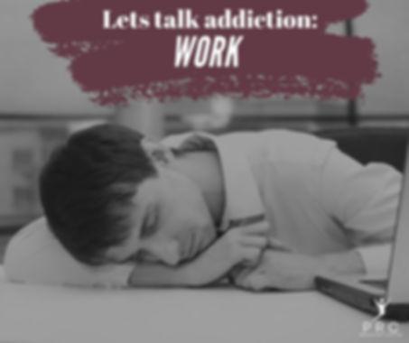 Lets-Talk-Addiction-Work.jpg