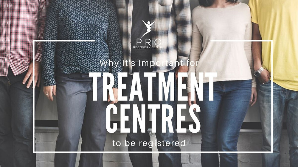 Why it is important for a treatment centre to be registered.
