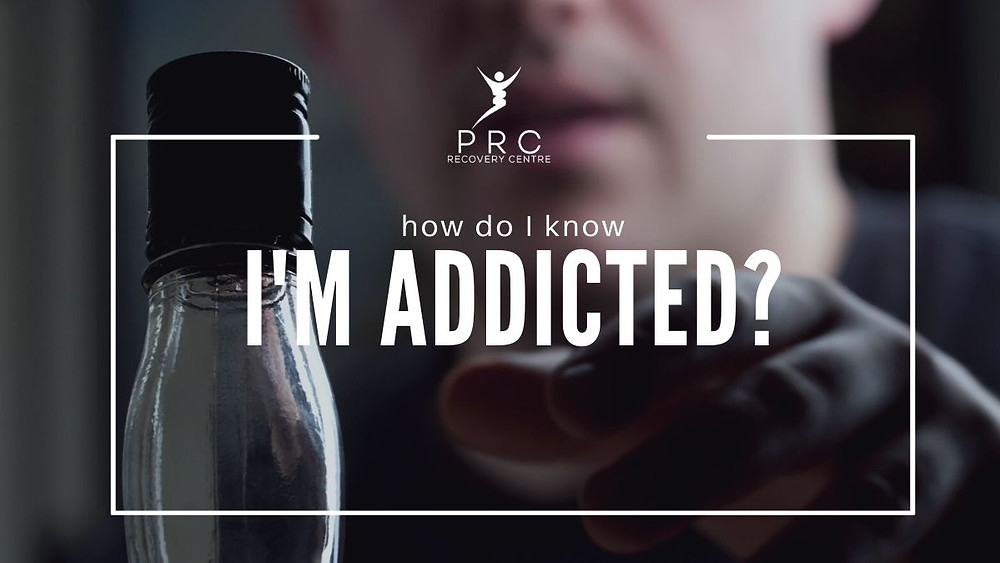 How do I know I'm addicted?