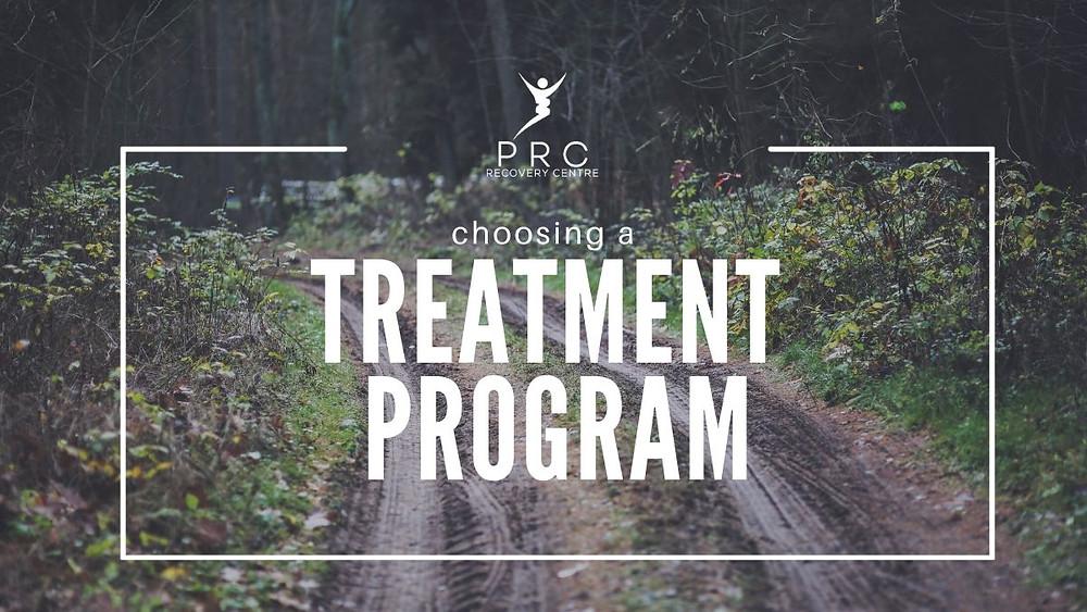 How do I choose a treatment program?