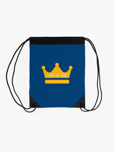 I am the King of my own kingdom Bag