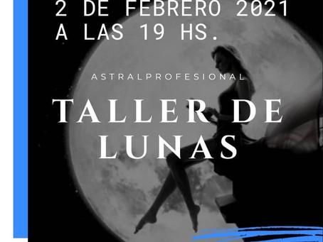 Taller de Lunas 2 de Febrero 2021 a las 19 hs