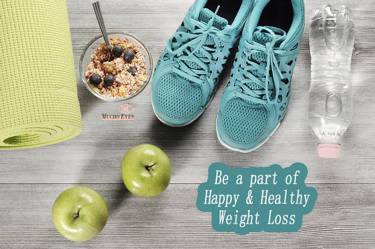 Loose weight in a Healthy & Happy way | No Dieting | Mucho Eyes