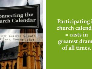 Connecting the Church Calendar