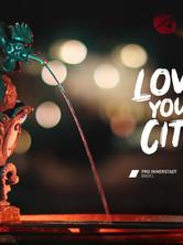 Love Your City - Pro Innerstadt Basel