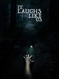 It Laughs like Us.jpeg