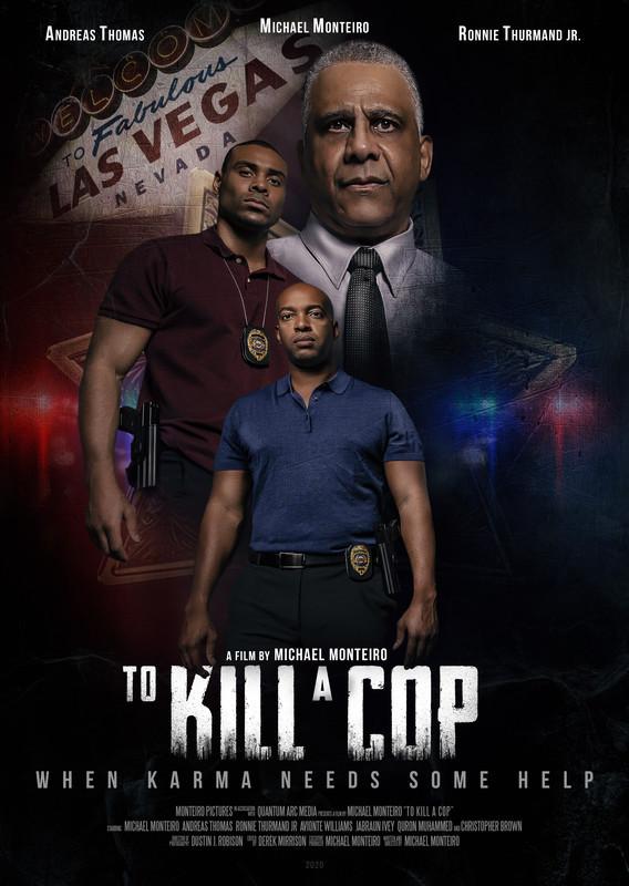 To Kill A Cop