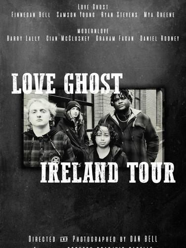 Love Ghost - Ireland Tour