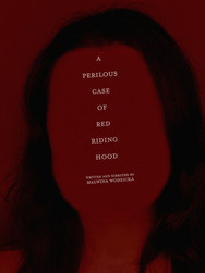A Perilous Case Of Red Riding Hood