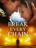 Break Every Chain.jpeg