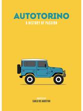 Autotorino. A History of Passion.