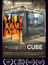 The Wayward CUBE