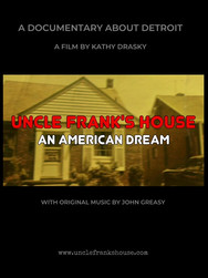 Uncle Frank's House: An American Dream