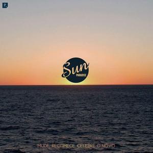 O Sun Paradise é um movimento.