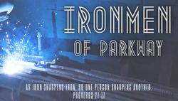 Copy of IRONMEN OF PARKWAY