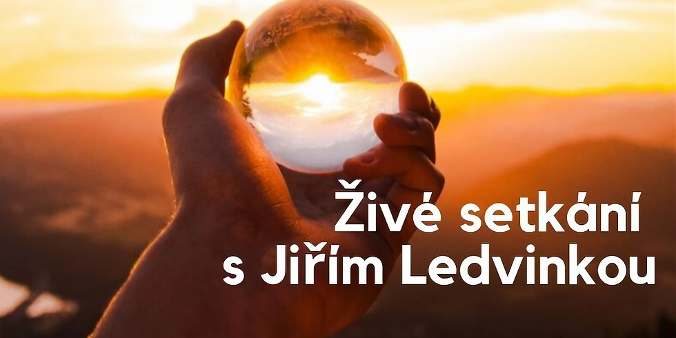 Živá setkání s Jiřím Ledvinkou - živé večery