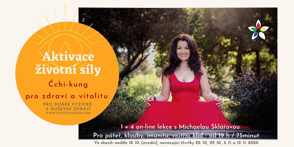 Aktivace životní síly Základy - Čchi-kung pro zdraví a vitalitu - 1 + 4 lekce