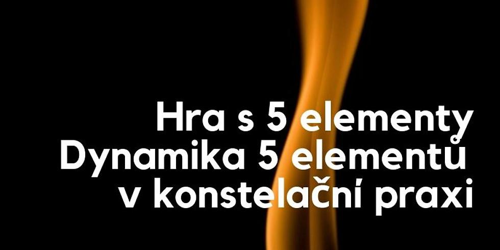 Hra s 5 elementy a Dynamika 5 elementů v konstelaci - seminář