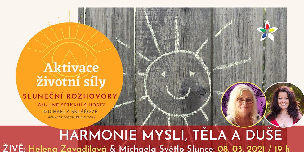 HARMONIE MYSLI, TĚLA A DUŠE: Helena Zavadilová & Michaela Světlo Slunce